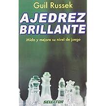 Ajedrez Brillante/ Brilliant chess