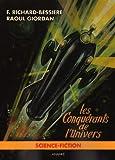 Les conquérants de l'univers T01