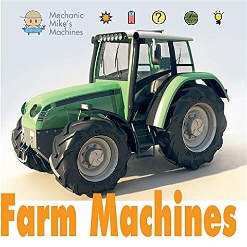 Farm Machines (Mechanic Mike's Machines)