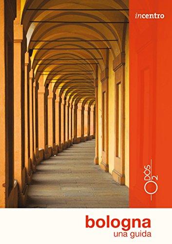 Bologna. Una guida