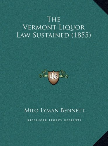The Vermont Liquor Law Sustained (1855)