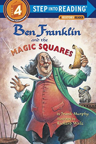 Ben Franklin and the Magic Squares di Frank Murphy,Richard Walz
