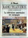 Telecharger Livres MONDE RADIO TELEVISION LE No 14826 du 27 09 1992 LA TELEVISION AMERICAINE EN CAMPAGNE SAINT PETERSBOURG PREMIERE SOIREE THEMATIQUE D ARTE SUR L EX RESEAU DE LA CINQ UN BALLON DANS LA TETE UN TELEFILM DE MICHAELA WATTEAUX SUR FRANCE 2 (PDF,EPUB,MOBI) gratuits en Francaise