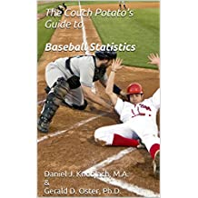 The Couch Potato's Guide to Baseball Statistics