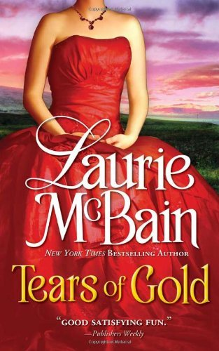Tears of Gold by Laurie McBain (1-Aug-2011) Paperback