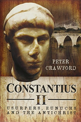 constantius-ii-usurpers-eunuchs-and-the-antichrist