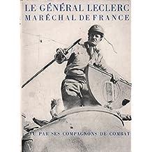 Le général leclerc / maréchal de france