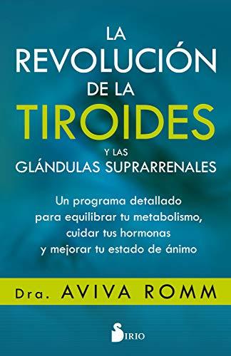 LA REVOLUCIÓN DE LA TIROIDES Y LAS GLÁNDULAS SUPRARRENALES eBook ...