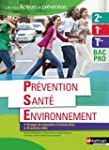 Pr�vention Sant� Environnement 2e/1re...