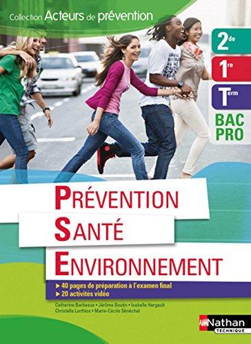 Prvention Sant Environnement 2e/1re/Tle BAC PRO