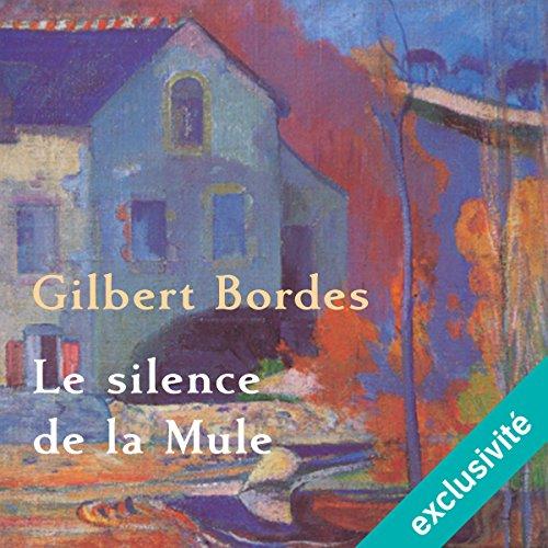 Le Silence De La Mule [Pdf/ePub] eBook