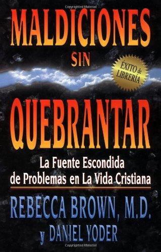 Maldiciones Sin Quebrantar = Unbroken Curses