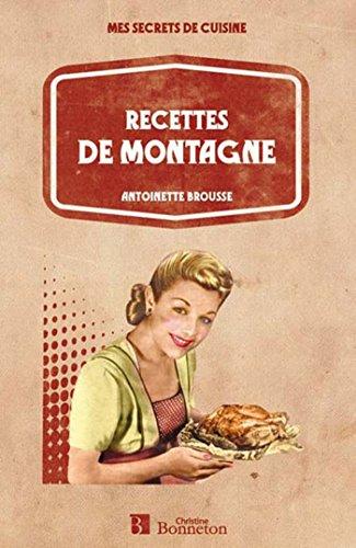 Recettes de montagne par Antoinette Brousse