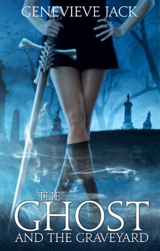 The Ghost and The Graveyard (Knight Games Book 1) (English Edition) -