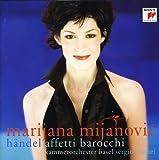 Marijana Mijanovic - Affetti barocchi (Handel Arias for Senesino)
