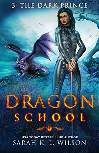 Dragon School: The Dark Prince (English Edition)