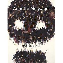 Annette Messager - Mot pour mot