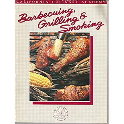 Barbecuing- Grilling and Smoking