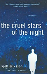 The Cruel Stars of the Night: A Mystery (Ann Lindell Mysteries) by Kjell Eriksson (2007-05-01)