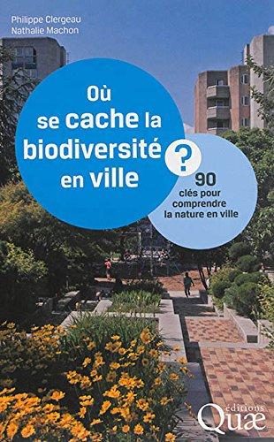 Où se cache la biodiversité en ville ?