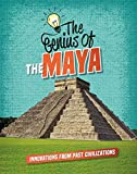 The Genius of the Maya (Genius of the Ancients)