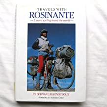 Travels with Rosinante: 5 Years' Cycling Round the World