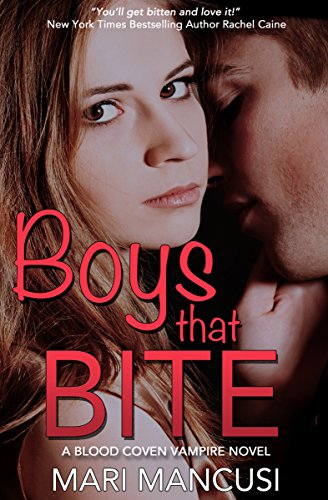 Image of Boys that Bite: A Blood Coven Vampire Novel (The Blood Coven Vampires Book 1)