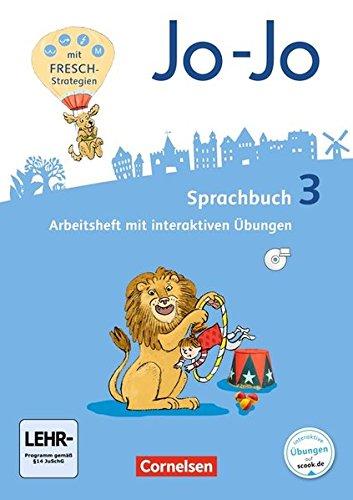 Jo-Jo Sprachbuch - Allgemeine Ausgabe - Neubearbeitung 2016: 3. Schuljahr - Arbeitsheft: Mit interaktiven Übungen auf scook.de und CD-ROM
