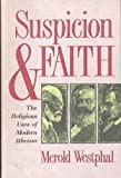 Suspicion and Faith: Religious Uses of Modern Atheism
