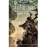Warhammer 40.000 - Götter des Mars: Techpriester des Mars Teil 3