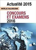 Actualité 2015 : Concours et examens 2016