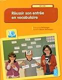 Réussir son entrée en vocabulaire (CD-ROM ) de Françoise Bellanger (2013) Broché