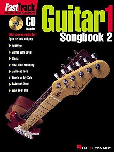 Fasttrack - guitar 1 - songbook 2 guitare+CD: Songbook Pt. 2 (Fast Track (Hal Leonard))