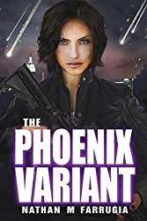 The Phoenix Variant: The Fifth Column 3 by Nathan M Farrugia (2014-10-09)