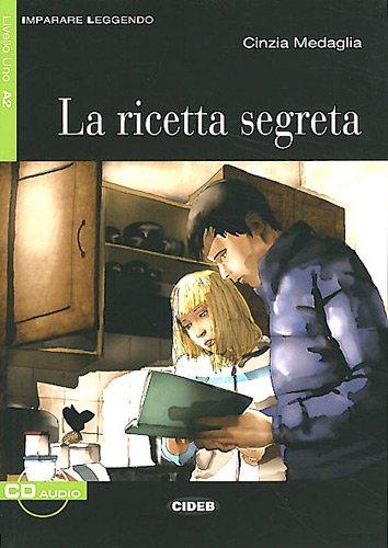 La ricetta segreta (1CD audio)