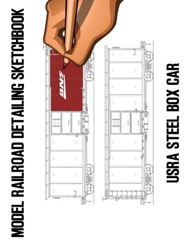 Model Railroad Detailing Sketchbook: USRA Steel Box Car: A Tablet For Left or Right Hand Artists por Joe Dolan