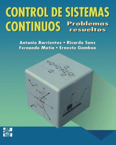 Control de Sistemas Continuos Problemas resueltos