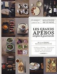 Les grands apéros simples et gourmands : Classique carnet n°2