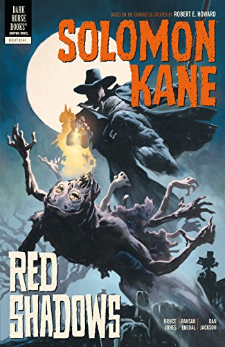 Solomon Kane Volume 3: Red Shadows (Solomon Kane 3) por Bruce Jones