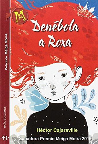 Denébola a Roxa (Infantil-Xuvenil) por Héctor Cajaraville Araújo