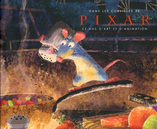 Dans les coulisses de Pixar : 25 ans d'art et d'animation par Amid Amidi