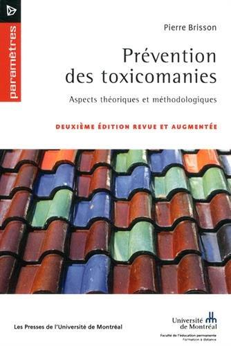 Prévention des toxicomanies : Aspects théoriques et méthodologiques par Pierre Brisson