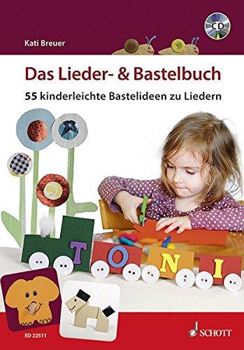Das Lieder- & Bastelbuch  +CD par Kati Breuer