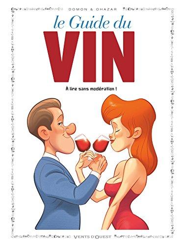 Les Guides en BD - Tome 49: Le Vin