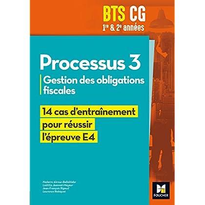 Réussir l'épreuve - PROCESSUS 3 BTS CG 1re et 2e années - Éd. 2017 - Manuel élève
