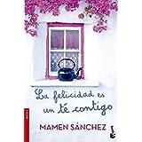 La felicidad es un té contigo by Mamen Sánchez (2014-09-02)