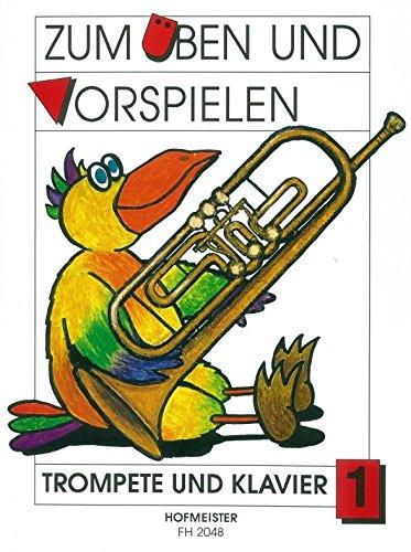 Zum Üben und Vorspielen - für Trompete und Klavier 1