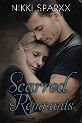 Scarred Remnants: Volume 3 (The Scars Series)