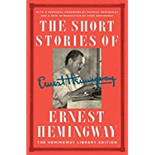 The Short Stories of Ernest Hemingway: The Hemingway Library Edition (English Edition)