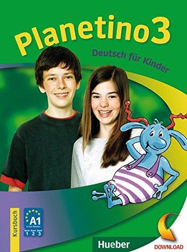 Planetino. Per la Scuola elementare: PLANETINO 3 Kursbuch (alum.) por Gabriele Kopp